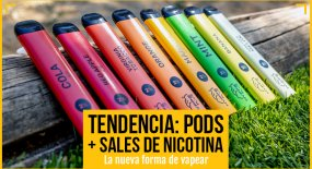 Tendencia: Pods + sales de nicotina. La nueva forma de vapear.