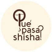 Qué Pasa Shisha?